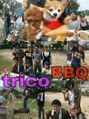 trico☆BBQ