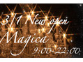 Magicaオープン当日☆