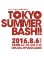 TOKYO SUMMER BASH!!参加の際はぜひ(^∇^)