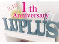 1th Anniversary♪♪