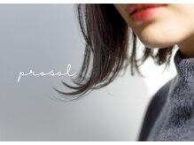 プロッソル ヘアメイク 大町店(PROSOL HAIR MAKE)