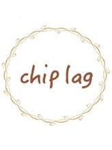 チップラグ(chip lag)