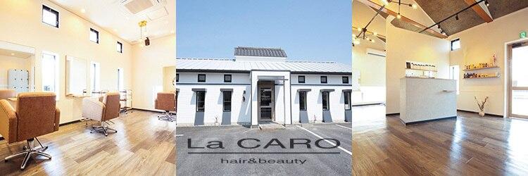 ラカーロ(La CARO)のサロンヘッダー