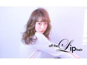オフザリップヘアー(off the Lip hair)の写真