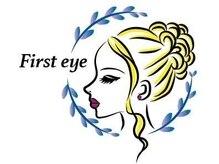 ファーストアイ(First eye)