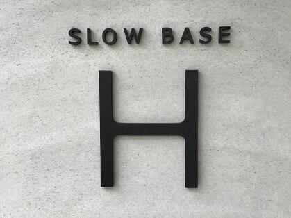 スローベース エイチ(SLOW BASE H)の写真