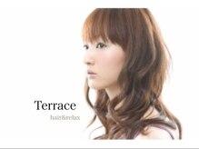 テラス ヘアーアンドリラックス(Terrace hair&relax)