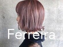 フェレイラ(Ferreira)の雰囲気(スタイリスト自身が作り上げた写真のみ掲載しております。)