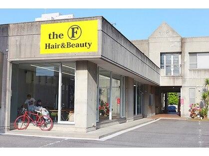 ヘアーアンドビューティーザ エフ(Hair Beauty the F)の写真