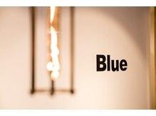 ブルー(Blue)の雰囲気(きっと誰かに自慢したくなる空間)