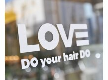 LOVE DO your hair DO