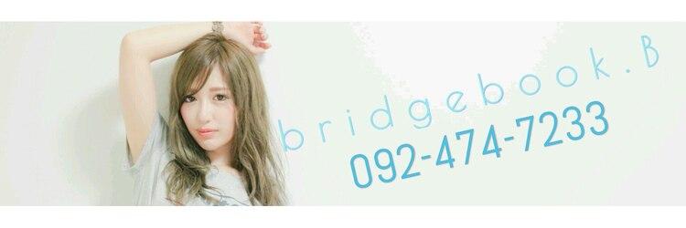 ブリッジブックビー(BRIDGEBOOK B)のサロンヘッダー