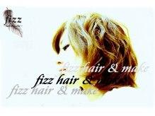 fizz hair&make 御徒町 【フィズ ヘアーアンドメイク】