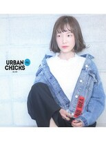アーバン チックス(URBAN CHICKS) URBAN CHICKS STYLE