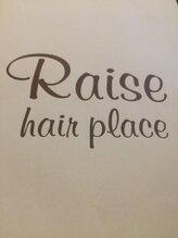 レイズ ヘアープレイス(Raise hair place)