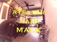 atelier hair MALK【マルク】