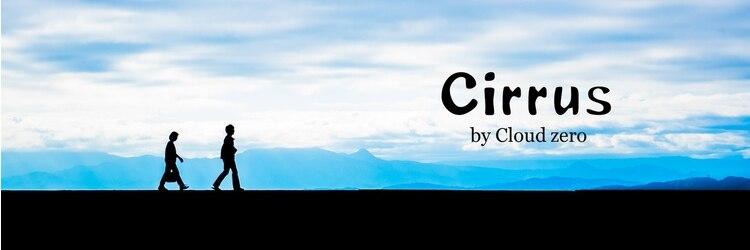 シーラス バイクラウドゼロ(Cirrus by Cloud zero)のサロンヘッダー