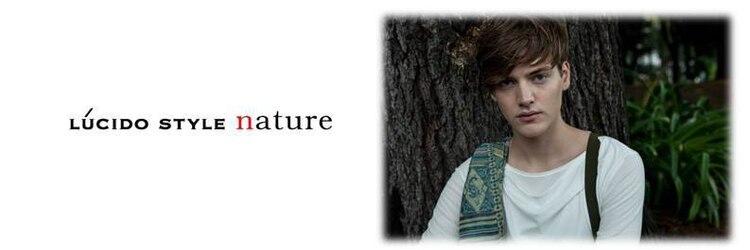 ルシードスタイル ナチュール(LUCIDO STYLE nature)のサロンヘッダー