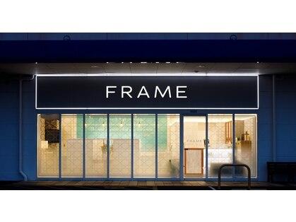 フレーム(FRAME)の写真