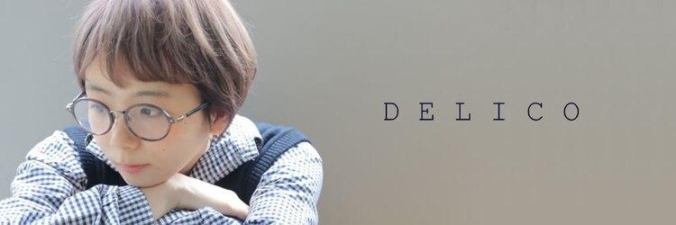 デリコ(DELICO)のサロンヘッダー