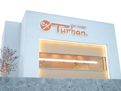 ヘアーデザイン イーエックスターバン(Hair Design ex Turban)