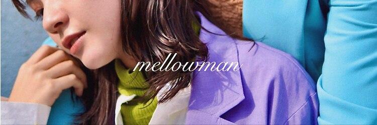 メロウマン(mellowman)のサロンヘッダー