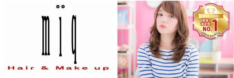 ミック ヘアアンドメイクアップ 日暮里店(miq Hair&Make up)のサロンヘッダー
