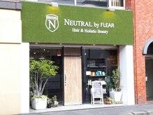 Neutral by FLEAR 前原店 【ニュートラル バイ フレア】