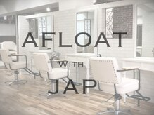 afloat with jap kyoto【アフロート ウィズ ジャップ キョウト】(旧:HAIR DELIGHT)
