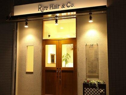 リール ヘアーアンドカンパニー(Rire Hair&Co.)の写真