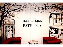 ヘアーデザイン パス ユニフィ(HAIR DESIGN PATH UNIFY)の雰囲気(ロンドンでスキルと経験を積んだ敏腕オーナーがプロデュース!)
