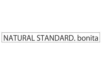 ナチュラルスタンダードボニータ(NATURAL STANDARD. bonita)の写真
