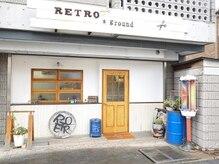 レトロ グランド(RETRO ground)