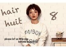 ヘアーユイット(hair huit)