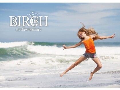 バーチ ウシワカマル(BIRCH ushiwakamaru)の写真