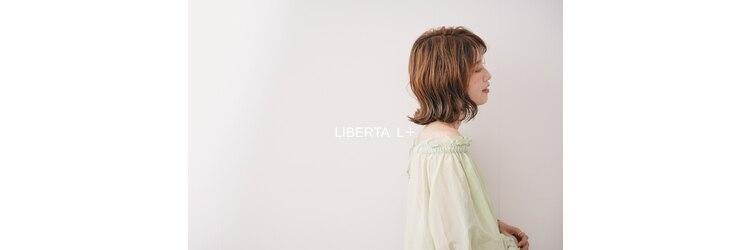 リベルタエルプラス(LIBERTA L+)のサロンヘッダー