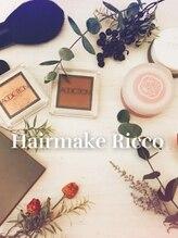 ヘアメイクアンドセットサロン リッコ(Hair make&set salon Ricco)Hair&Make Ricco