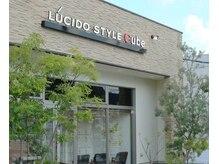 ルシードスタイルキューブ(Lucido style Cube)