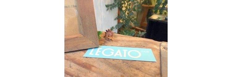 レガート(LEGATO)のサロンヘッダー