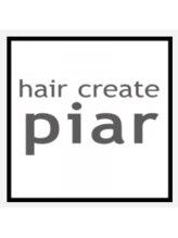 ヘアクリエイト ピアル(Hair Create Piar)haircreate Piar