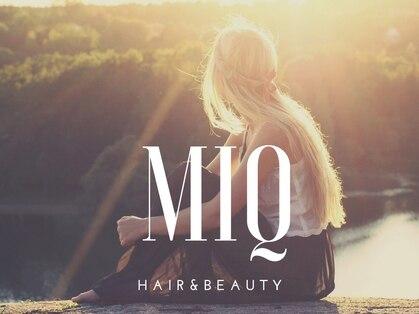 ヘアアンドビューティー ミック(Hair & Beauty miq)の写真