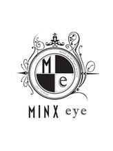 ミンクス 青山店(MINX)MINX eye