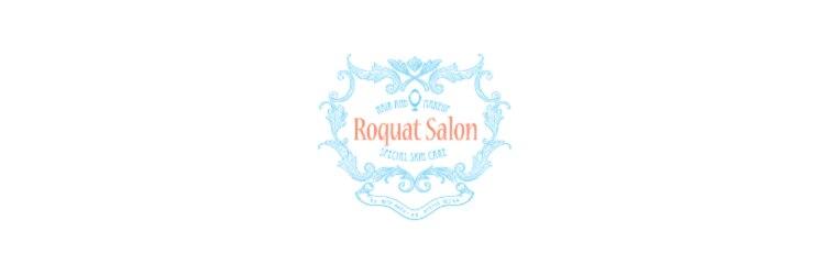 ロカット サロン(Roquat Salon)のサロンヘッダー