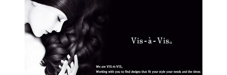 ヘアー ヴィス ア ヴィス(HAIR Vis a Vis)のサロンヘッダー