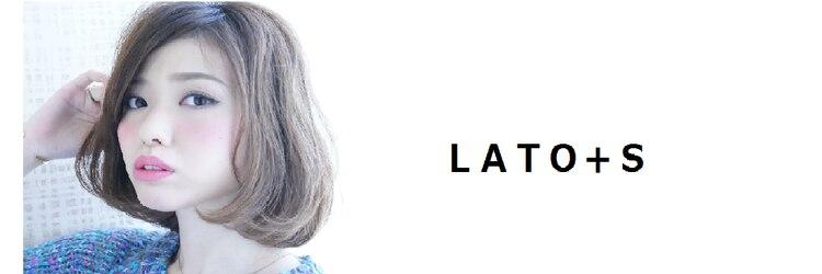 ラト エス(LATO+S)のサロンヘッダー