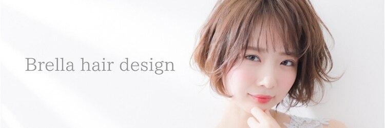 ブレラ ヘアー デザイン(Brella hair design)のサロンヘッダー