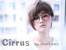 シーラス バイクラウドゼロ(Cirrus by Cloud zero)の雰囲気(再現性が高く、朝が楽になる池袋ショートスタイルならCirrus♪)