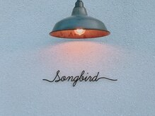 ソングバード(SONG BIRD)