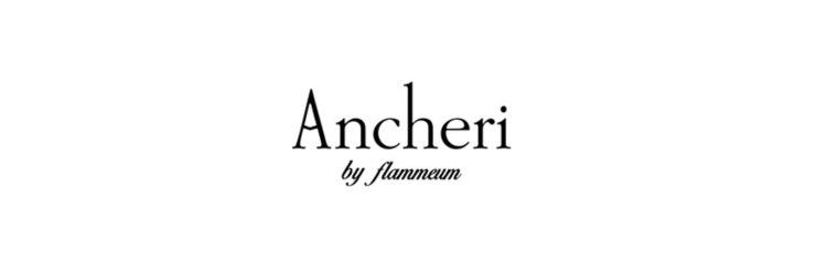 アンシェリ(Ancheri by flammeum)のサロンヘッダー