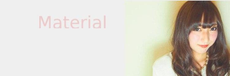 マテリアル(Material)のサロンヘッダー